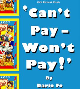 Goring Gap Players present Can't Pay? Won't Pay! by Dario Fo. @ Morrell Room  | Streatley | England | United Kingdom